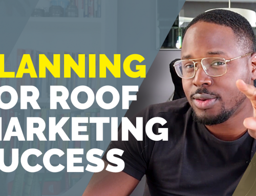 6 Steps to Planning an Effective Digital Marketing Campaign for Roofers