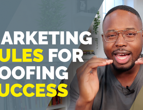 4 Roof Marketing Rules for Your Roofing Business' Success Online (Generate Leads Consistently!)