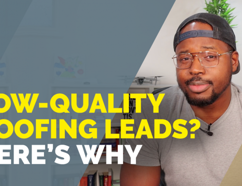STILL Attracting Low-Quality Roofing Leads? (What You're Doing Wrong with Your Roof Marketing and How to Counter it)