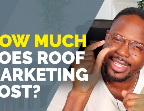 Roof Marketing: Price Factors to Consider (Know Where Your Marketing Dollars Are Going)