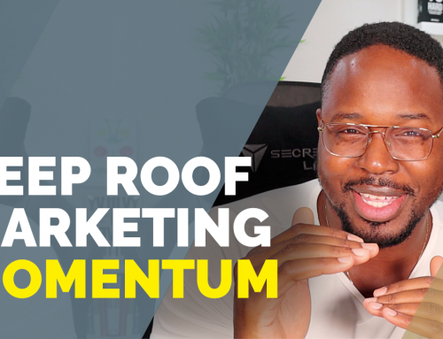 Keep Your Roof Marketing Steam Going: Tips to Thriving