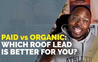 roof-marketing-paid-vs-organic-leads