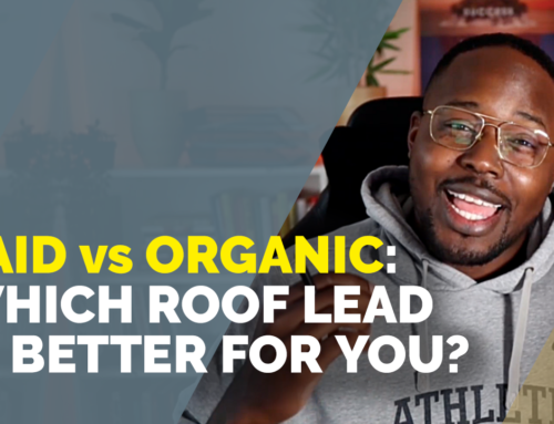 Roof Marketing: Paid vs. Organic Leads (Which Is Better?)