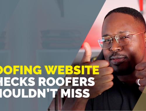Roofer Tips: Website Due Diligence Checks (Make Sure Your Website Works for You!)